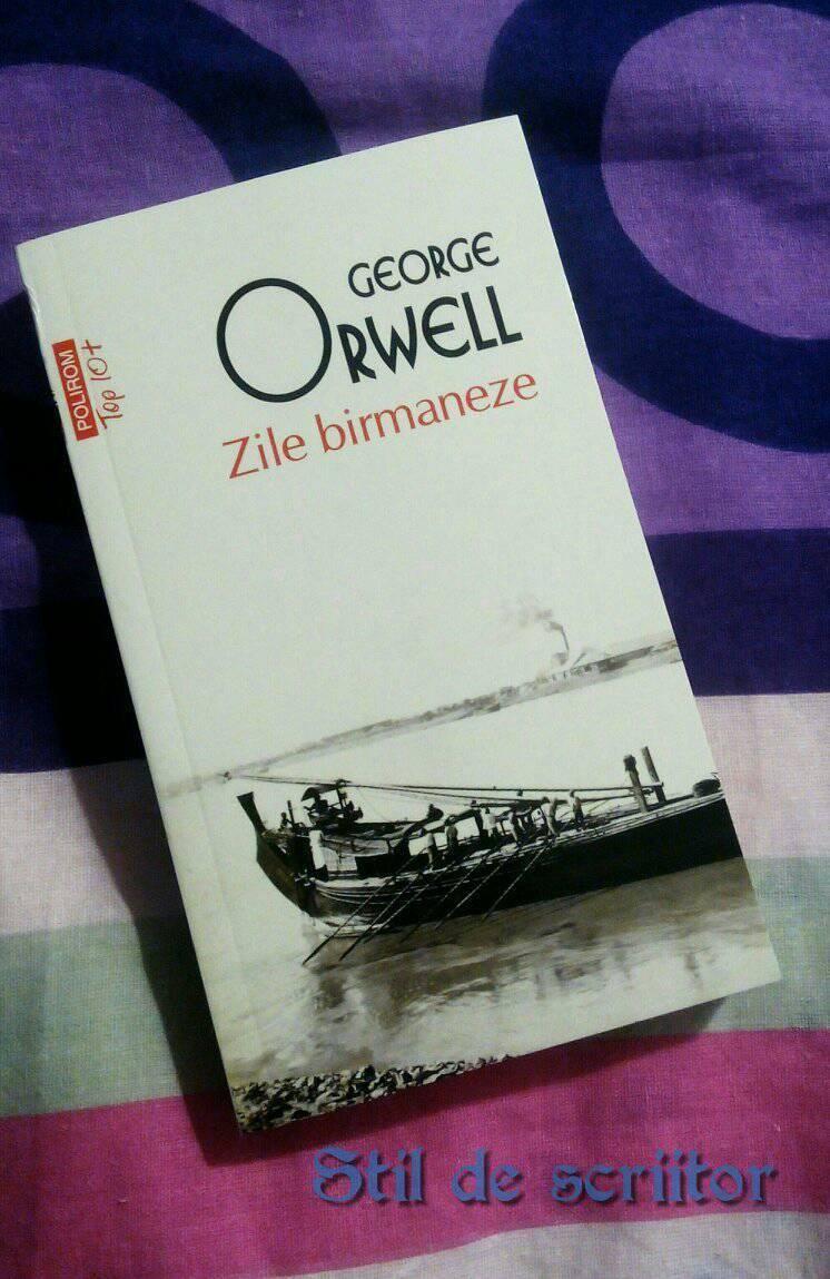 Zile birmaneze – George Orwell