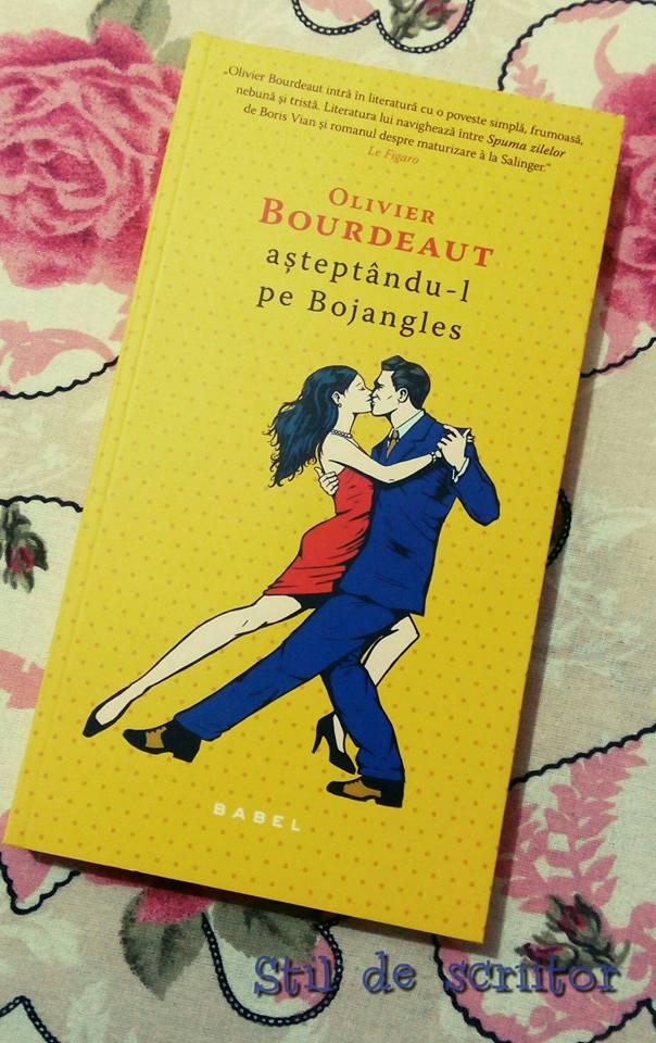 Așteptându-l pe Bojangles – Olivier Bourdeaut