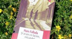 Și acum ce facem, micuțule? – Hans Fallada