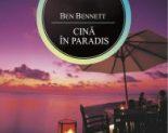 Cină în paradis – Ben Bennet
